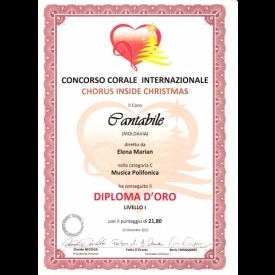 "Gold Degree at International Competion of Choral Music ""Chorus Inside Christmas"", Italy, 2011"